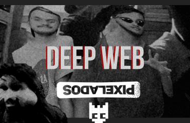 Pixelados – O que há de mistérios na Deep Web?!