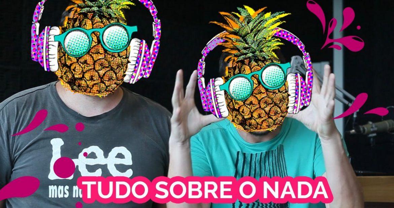 abacaxi-pop-tudo-sobre-o-nada